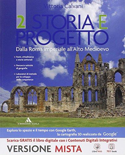 Storia e progetto. Con e-book. Con espansione online. Per gli Ist. professionali: 2