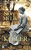 Helen Keller: The Story of My Life (Dover Thrift Editions)