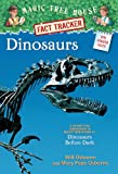 Magic Tree House Fact Tracker #1: Dinosaurs: A Nonfiction Companion to Magic Tree House #1: Dinosaurs Before Dark (A Stepping Stone Book(TM))