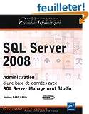 SQL Server 2008 - Administration d'une base de donn�es avec SQL Server Management Studio
