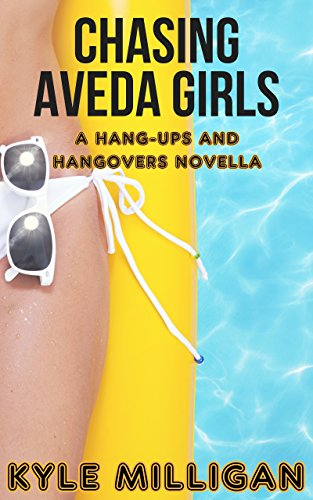 chasing-aveda-girls-a-hang-ups-and-hangovers-novella-english-edition