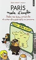 Paris mode d'emploi : Bobos, néo-bistro, paniers bio et autres absurdités de la vie parisienne