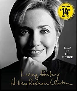 Living History: Hillary Rodham Clinton: 9781442375543: Amazon.com
