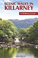 Scenic Walks in Killarney: A Walking Guide