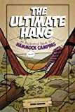 The Ultimate Hang: An Illustrated Guide To Hammock Camping