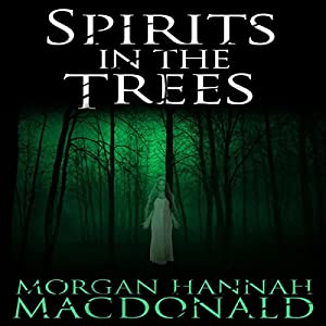 Spirits in the Trees Audiobook
