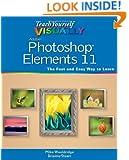 Teach Yourself VISUALLY Photoshop Elements 11