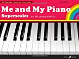 Fanny Waterman Me and My Piano: Superscales (Piano Solo)