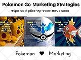 Pokemon Go Marketing Secret 4: Make Easy Money with Pokemon Go Movement