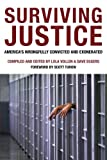 Surviving Justice: America's Wrongfully Convicted and Exonerated (Voice of Witness)