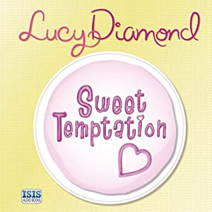 Sweet Temptation | [Lucy Diamond]