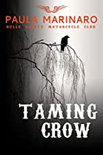 Taming Crow (Hells Saints Motorcycle Club)