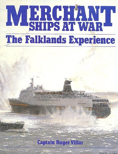 Merchant Ships at War: The Falklands Experience