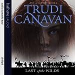 Last of the Wilds: Age of Five Gods, Book 2 | Trudi Canavan