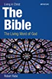 The Bible (student book): The Living Word of God