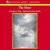 The Moor: A Novel of Suspense Featuring Mary Russell and Sherlock Holmes | Laurie R. King