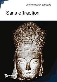 Sans effraction dominique julien labruy re babelio - Cambriolage sans effraction ...