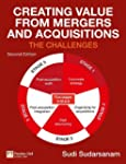 Creating Value from Mergers and Acqui...
