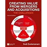 Creating Value from Mergers and Acquisitionsby Prof Sudi Sudarsanam