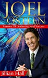 Joel Osteen: Joel Osteen, Lessons Of Leadership And Success
