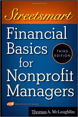 Streetsmart Financial Basics for Nonprofit Managers written by Thomas A. McLaughlin