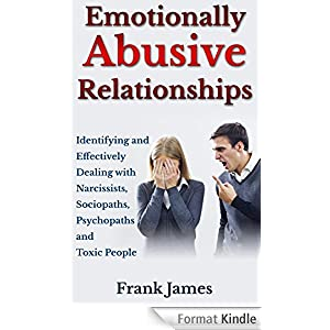 Emotionally Abusive Relationships: Identifying and Effectively Dealing