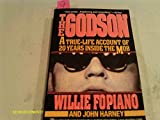 The Godson: a True-Life Account of 20 Years inside the Mob