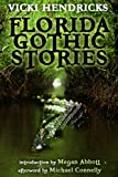 img - for Florida Gothic Stories book / textbook / text book