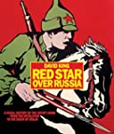 Red Star over Russia: A Visual Histor...