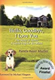 img - for Hello, Goodbye, I Love You book / textbook / text book