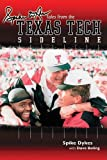 Spike Dykes Tales from the Texas Tech Sideline