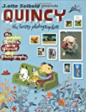 Quincy, the Hobby Photographer: The Complete Guide to Do-It-Yourself Dog Photography