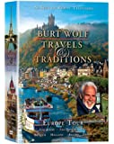 Burt Wolf: Travels and Traditions - Europe Tour (6 DVD's)