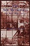 The New Metropolis: New York City, 18...
