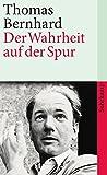 Der Wahrheit auf der Spur: Reden, Leserbriefe, Interview, Feuilletons (suhrkamp taschenbuch)