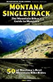 Montana Singletrack: The Mountain Biker