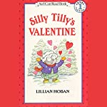 Silly Tilly's Valentine | Lillian Hoban