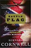 """Battle Flag (The Starbuck Chronicles, Book 3)"" av Bernard Cornwell"