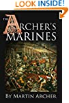 The Archer's Marines: The First Marin...