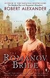 The Romanov Bride: A Novel (0143115073) by Alexander, Robert
