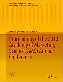 Proceedings Of The 2010 Academy Of Marketing Science (AMS) Annual Conference (Developments In Marketing Science: Proceedings Of The Academy Of Marketing Science)