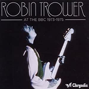 robin trower at the bbc 1973 1975 music. Black Bedroom Furniture Sets. Home Design Ideas