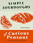 Simple Sourdoughs: Cookery, Craft, an...