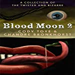 Blood Moon 2 | Cody Toye,Chandre Bronkhorst