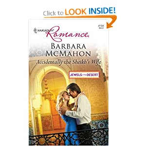 Accidentally the Sheikh's Wife (Harlequin Romance) Barbara McMahon