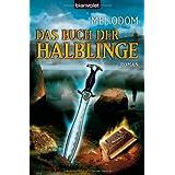 """Das Buch der Halblinge: Romanvon """"Mel Odom"""""""