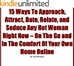 16 Ways To Approach, Attract, Date, R...