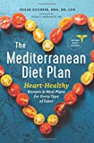 img - for The Mediterranean Diet Plan: Heart-Healthy Recipes & Meal Plans for Every Type of Eater book / textbook / text book
