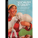 Socialism Is Great: A Worker's Memoir of the New China