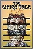 The Weird Tale: Arthur Machen, Lord Dunsany, Algernon Blackwood, M R James, Ambrose Bierce, H P Lovecraft (0292790570) by Joshi, S. T.